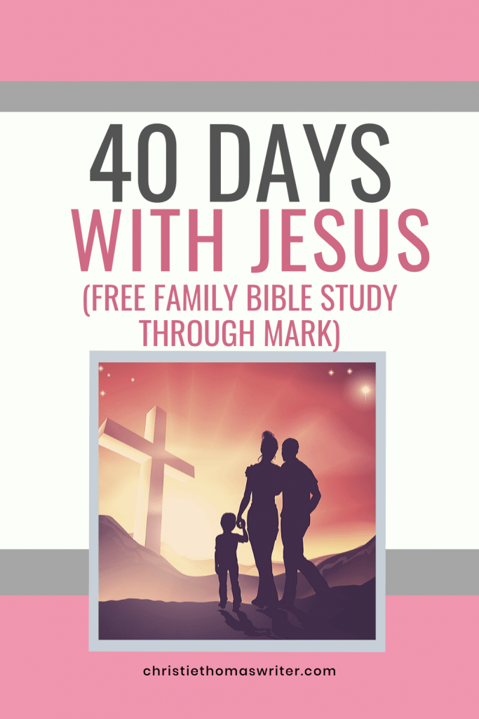 Spend 40 days with Jesus through this Bible study with kids, through the Biblical book of Mark. Includes a daily Bible reading, discussion questions, and a deeper devotional reading for parents. This unique study can be used by adults only or parents AND kids. #Christianparenting #familybiblestudy #Jesus #biblestudy