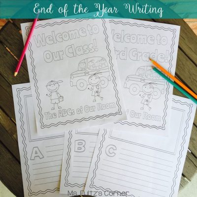 End of the Year ABC Book Template: Have your current class write to next year's incoming class and then compile into this cute ABC book. It's a great tradition!