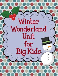 http://www.teacherspayteachers.com/Product/Winter-Wonderland-Unit-for-Big-Kids-428685