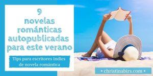 9-novelas-romanticas-autopublicadas-para-este-verano-christina-birs