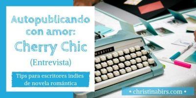 Autopublicando con amor: Cherry Chic