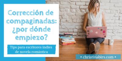 correccion-de-compaginadas-tips-para-escritores-indies-de-novela-romantica-christina-birs