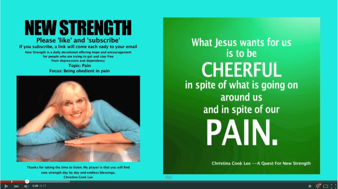 What Jesus wants for us is to be cheerful in spite of what is going on around us and in spite of our pain. --Christina Cook Lee, A Quest For New Strength