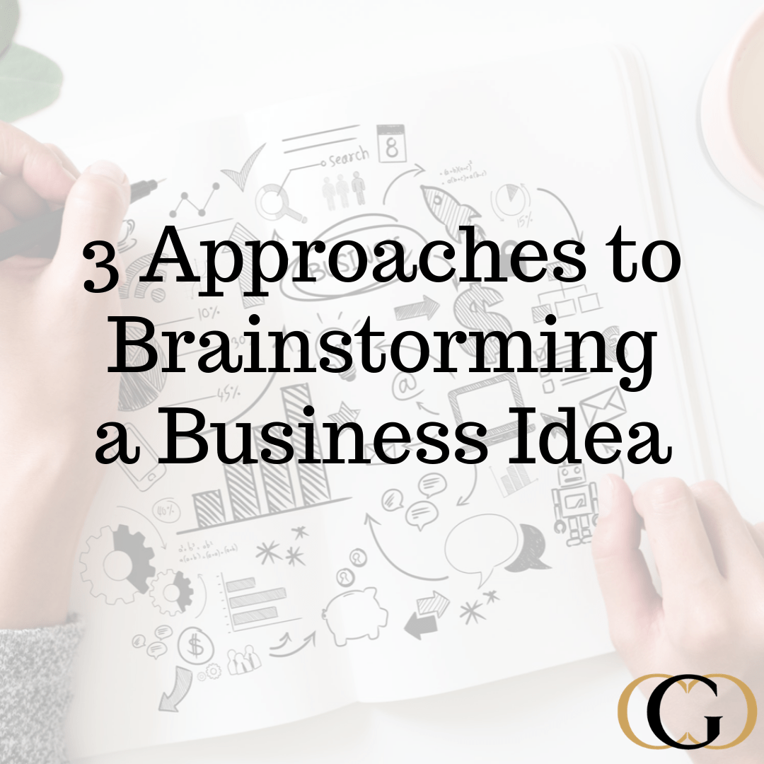 3 Approaches To Brainstorming A Business Idea