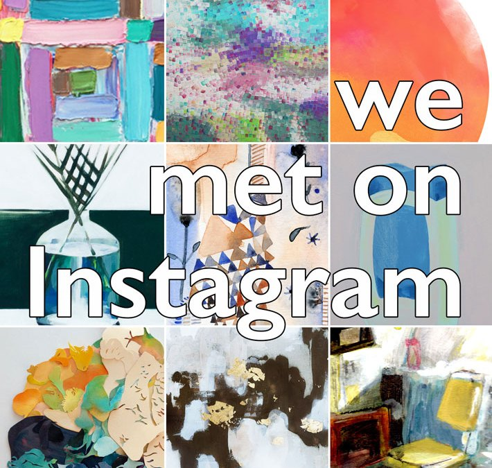 We Met On Instagram Group Show
