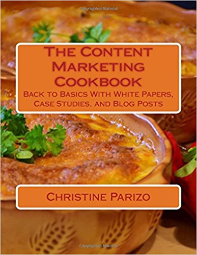 The Content Marketing Cookbook - content marketing writer releases a back to basics manual for white papers, case studies, and blog posts