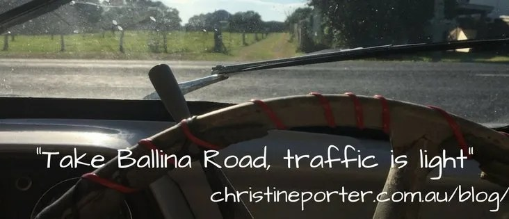 "Christine Porter Blog post ""Take Ballina Road, traffic is light"""