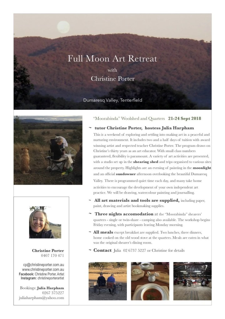"Full Moon Art Retreat ""Moorabinda"" Tenterfield with Artist Christine Porter . learn how to draw, paint in the landscape, by firelight, in candlelight and under the full moon."
