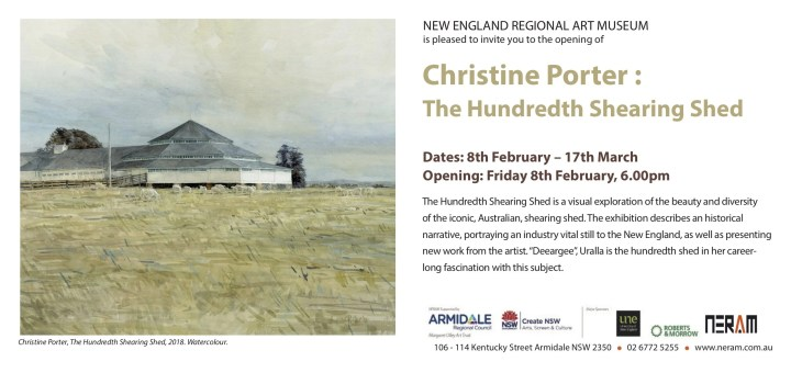 "Exhibition Invitation from New England Regional Art Museum for Chrsitine's exhibition ""The Hundredth Shearing Shed"" Opening night Feb8, 6pm .Exhibition continues until March17."
