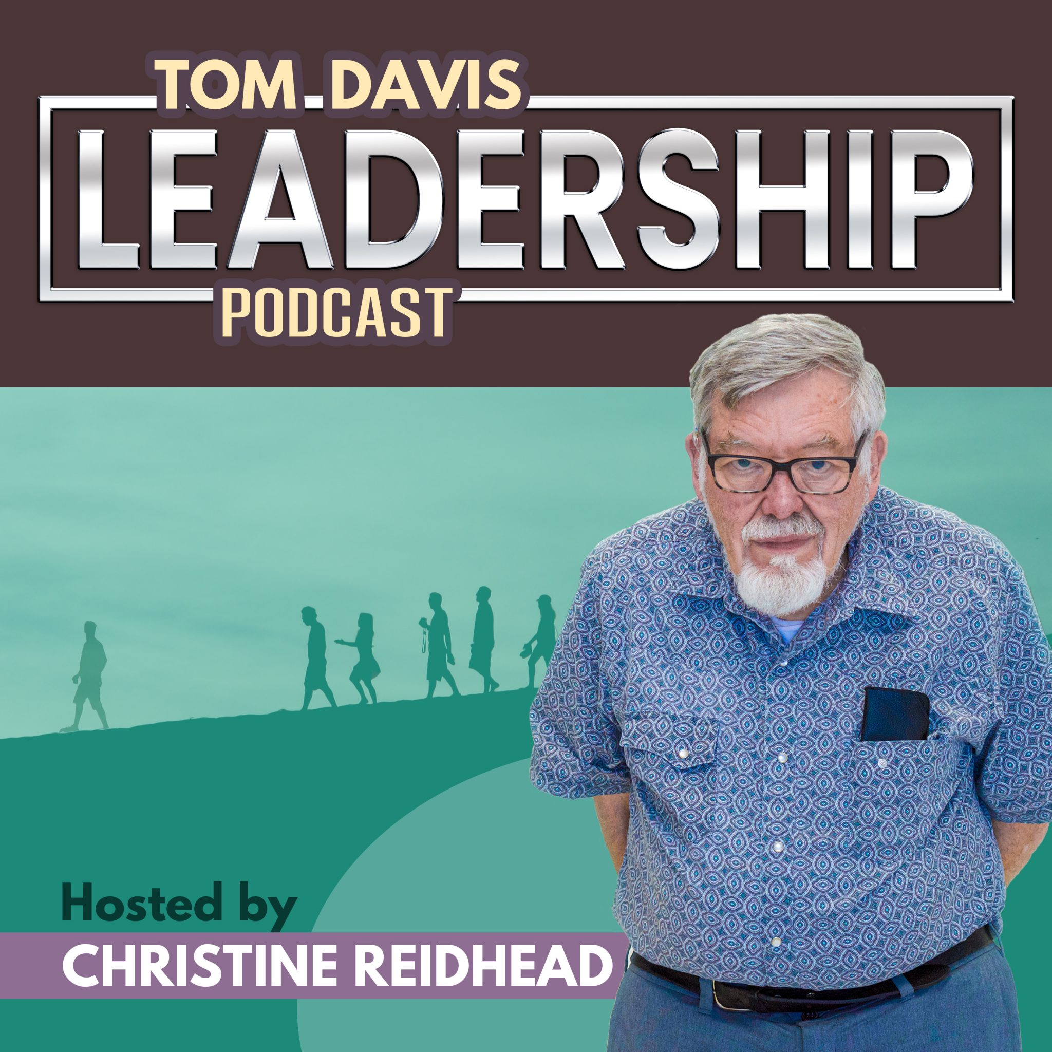 Tom Davis Leadership Podcast