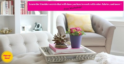 Learn the 3 insider secrets that will show you how to work with color, fabrics, and more !