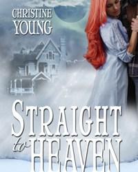 Straight to Heaven: Historical Romanc