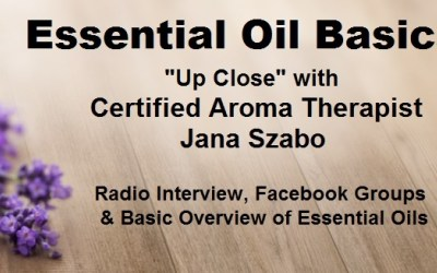 Essential Oils & Aroma Therapy with Jana Szabo