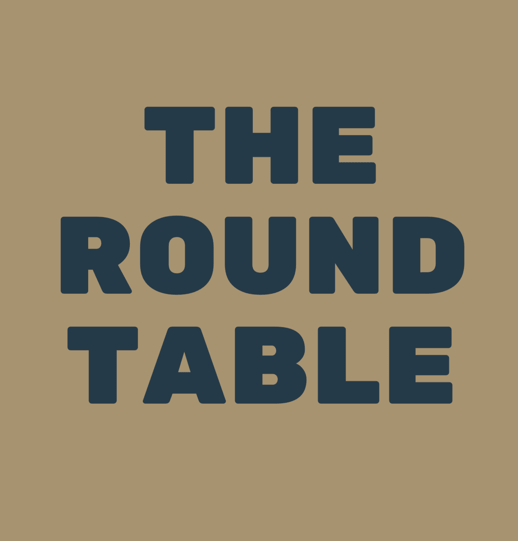 The Round Table – Ep. 02