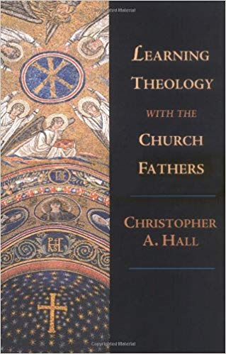 Learning Theology with the Church Fathers – Review