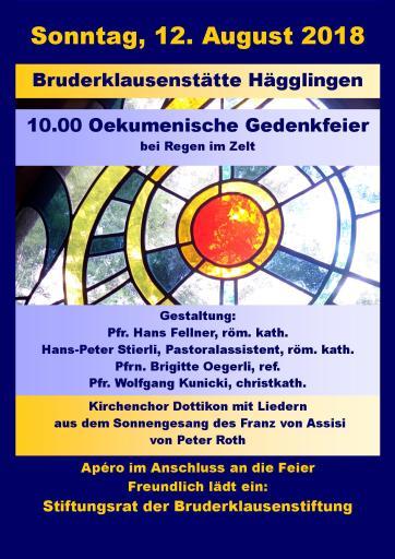 Ökumenische Gedenkfeier am Sonntag, 12. August 2018 um 10 Uhr. Apéro im Anschluss.