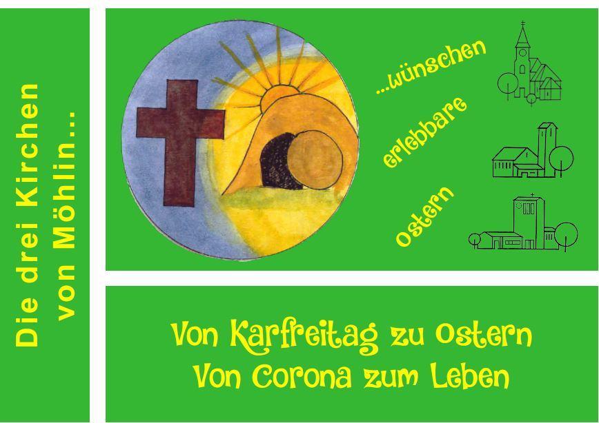 Von Karfreitag zu Ostern von Corona zum Leben
