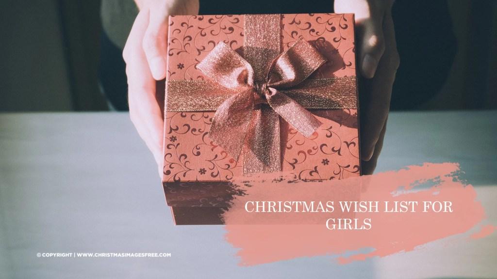 Christmas wish list for girls