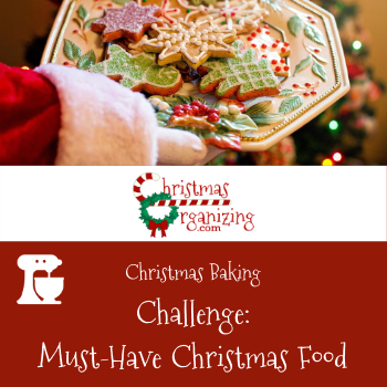 Must-Have Christmas Foods