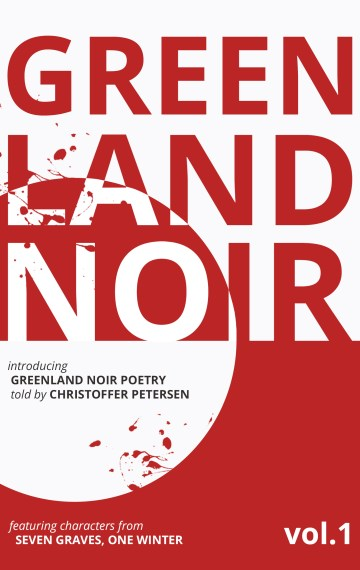 Greenland Noir: The Ultimate Cold Cases in Verse