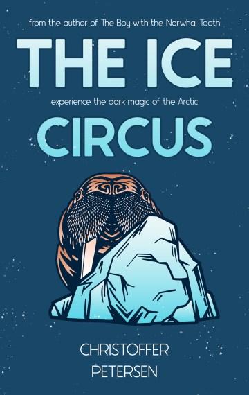 The Ice Circus (Captain Erroneous Smith #1)