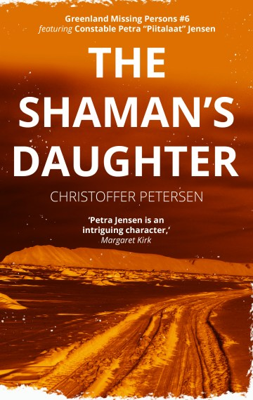The Shaman's Daughter (Greenland Missing Persons #6)
