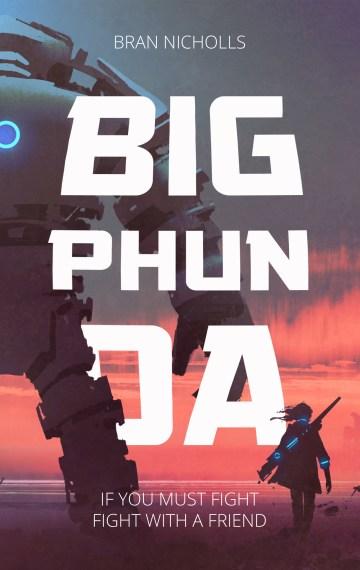 Big Phunda (Warriors of Phunda #1)