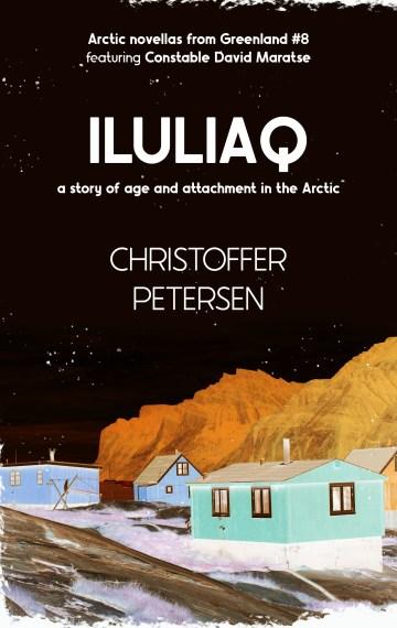 Iluliaq (Constable David Maratse #8)