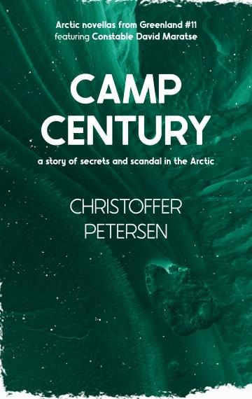 Camp Century (Constable David Maratse #11)