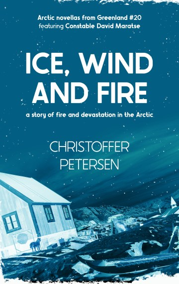 Ice, Wind and Fire (Constable David Maratse #20)