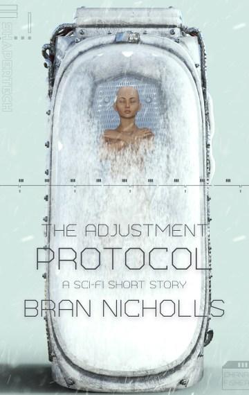 The Adjustment Protocol (Bite-Sized Space Opera #7)
