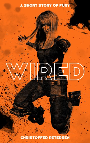 Wired: A short story of fury (Havoc #6)