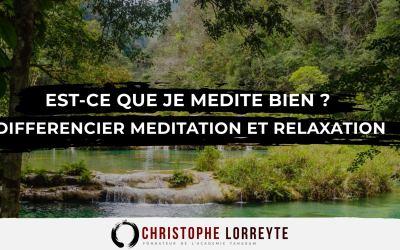 Est-ce que je médite bien ? | Différencier la méditation de la relaxation