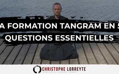 La Formation Tangram en 5 questions essentielles
