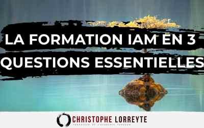 La Formation IAM [Initiation à la Méditation] en 3 questions essentielles