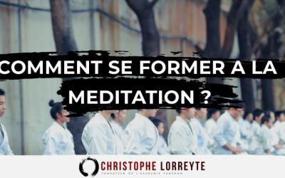 Comment se former à la méditation ?