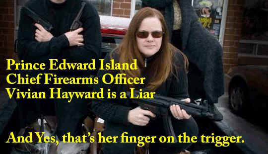 Prince-Edward-Island-Chief-Firearms-Officer-Vivian-Hayward-is-a-Liar