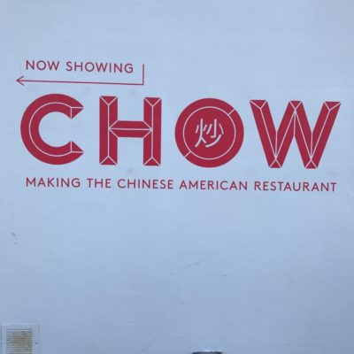 Chow Making the Chinese American Restaurant at Museum of Food and Drink