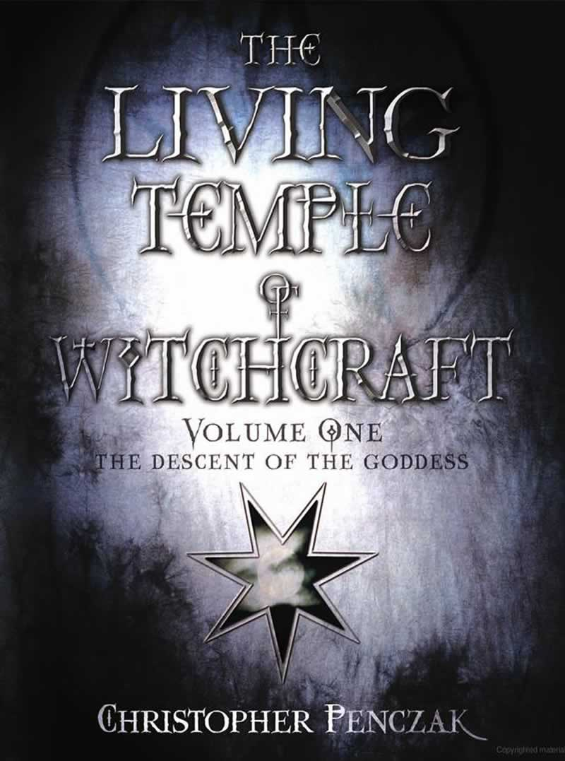 The Living Temple of Witchcraft Volume I