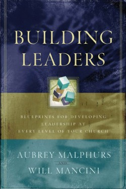 Review of Building Leaders by Aubrey Malphurs and Will Mancini
