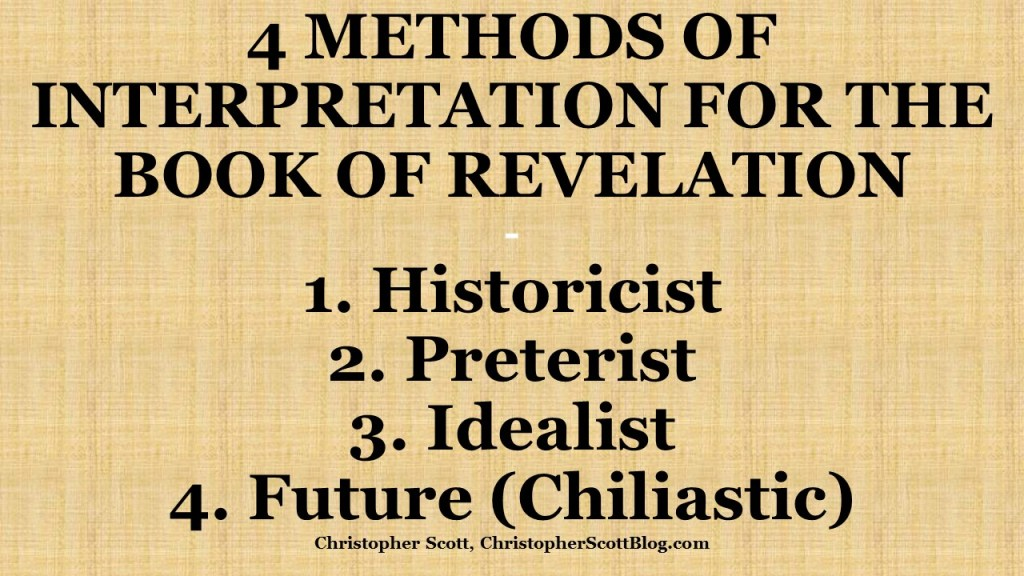 4 Methods of Interpretation for the Book of Revelation