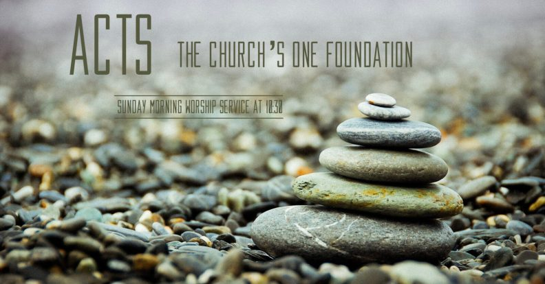 Acts: The Church\'s One Foundation