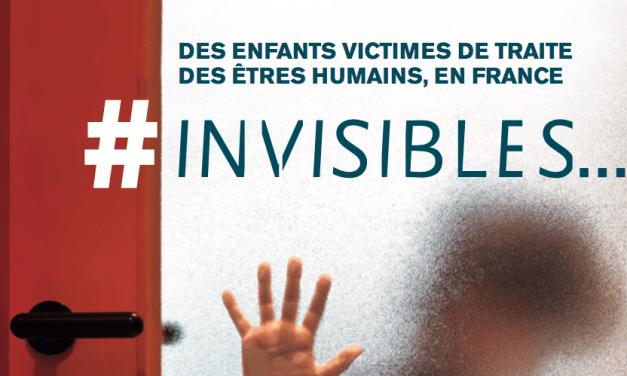 BROCHURE ET FILM – #INVISIBLES – Des enfants victimes de traite des êtres humains, en France / COLLECTIF CONTRE LA TRAITE DES ETRES HUMAINS FRANCE