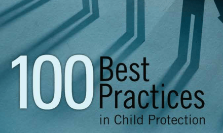 THE PROTECTION PROJECT / THE JOHNS HOPKINS UNIVERSITY: 100 Best Practices in Child Protection