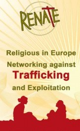 """RENATE mission against human trafficking across Europe: """"Called to Give Voice to the Voiceless'"""