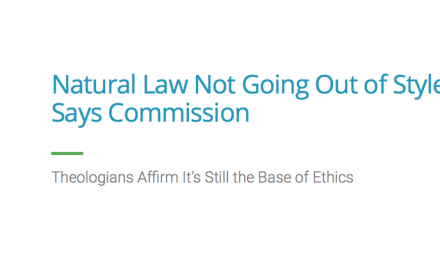 Natural Law Not Going Out of Style, Says Commission – Theologians Affirm It's Still the Base of Ethics