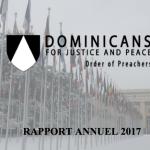 Dominicains pour Justice et Paix (Ordre des prêcheurs) – RAPPORT ANNUEL 2017