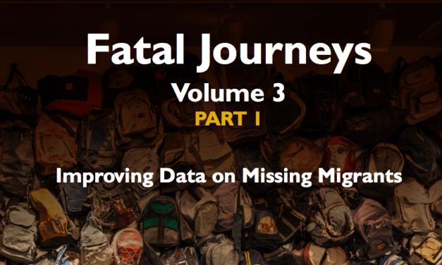 OIM – Fatal Journeys Volume 3 Part 1: Improving Data on Missing Migrants – 2017