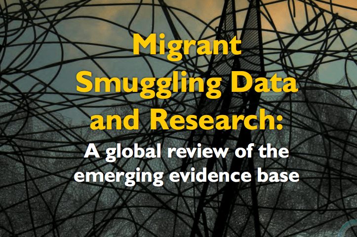 OIM – Migrant Smuggling Data and Research: A global review of the emerging evidence base VOLUME 1 – 2016