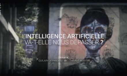 DOCUMENTAIRE – L'intelligence artificielle va-t-elle nous dépasser ? – Arte 2018